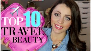 Top 10 Travel Beauty Must-Haves | TSA Approved