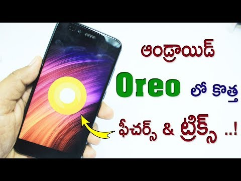 Best New Google Android Oreo 8 0 Top Hidden Features | Tips & Tricks  Advanced Features 2018 TELUGU