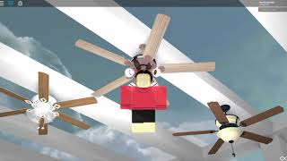 ROBLOX-Six Famous Ceiling Fans UPDATE 3/18/18