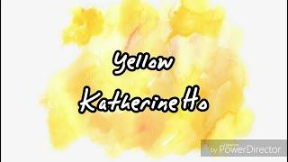 🌠流星Yellow-Katherine Ho(Coldplay) 瘋狂亞洲富豪(Crazy Rich Asians) 插曲 English Lyrics