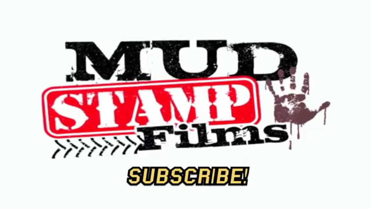 Mud Stamp Films!