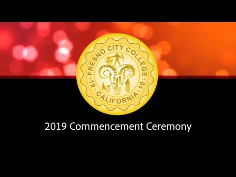 2019 Fresno City College Commencement