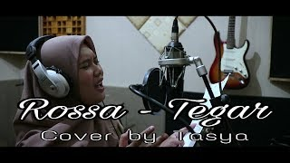 Rossa - Tegar ( Cover by Tasya )