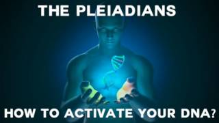The Pleiadians on How to activate the DNA