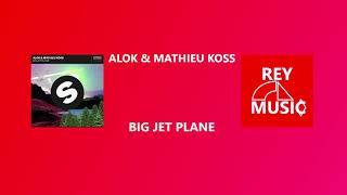 Baixar Alok, Mathieu Koss - Big Jet Plane