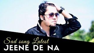 Jeene De Na | Raj Barman | Harish Sagne | Sudarshan | Cover