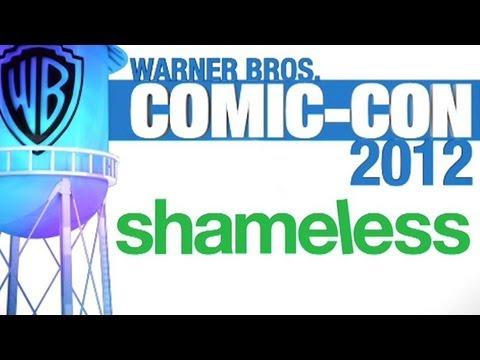 Shameless - Comic-Con 2012