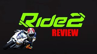 Ride 2 Review PC - Is this the Best Bike Racing Game Ever?