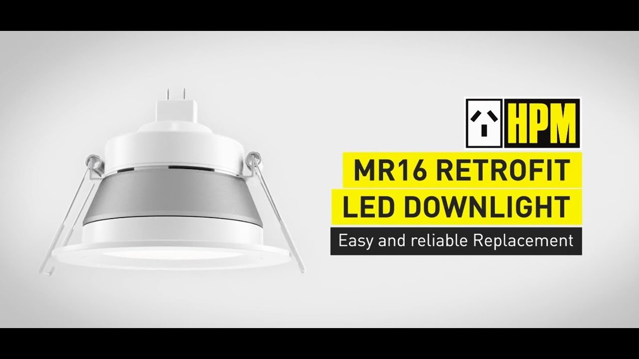 Hpm Mr16 Retrofit Downlight Video You
