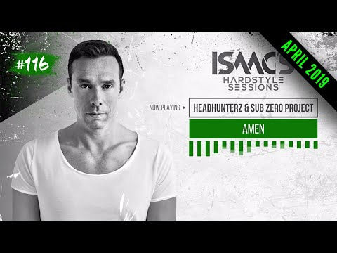 ISAAC'S HARDSTYLE SESSIONS #116 |APRIL 2019