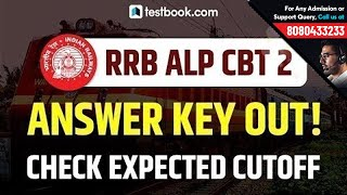 RRB CBT 2 | ALP CBT 2 Answer Key Released! Check RRB ALP Score + Expected ALP CBT 2 Cutoff
