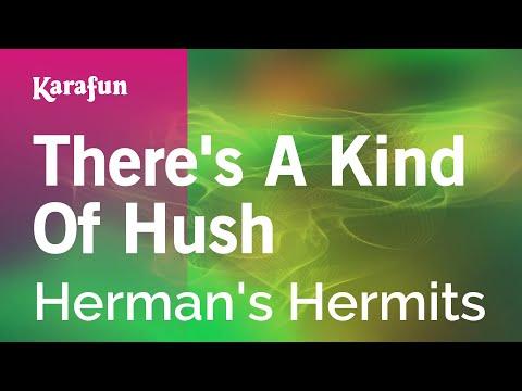 Karaoke There's A Kind Of Hush - Herman's Hermits *