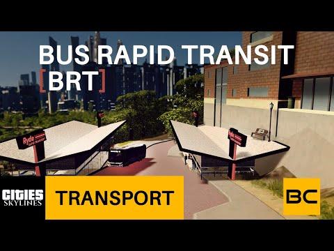 Bus Rapid Transit (BRT) in Cities Skylines   Public Transport   Better Cities  