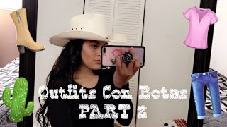 OUTFITS CON BOTAS VAQUERAS | HOW TO STYLE COWGIRL BOOTS | PART 2