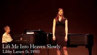 Lift Me Into Heaven Slowly (Cowboy Songs) - Libby Larsen