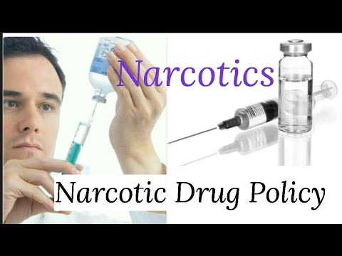 Narcotics / Narcotic Drug Policy