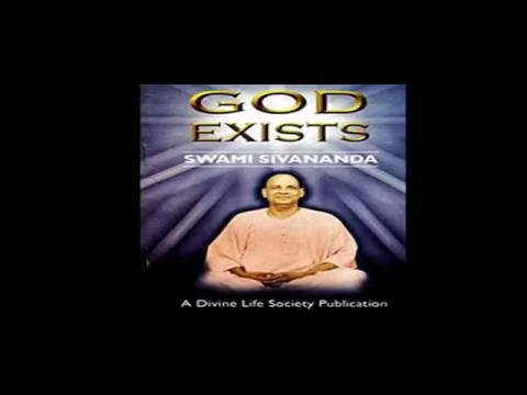 GOD EXISTS     By     SWAMI SIVANANDA