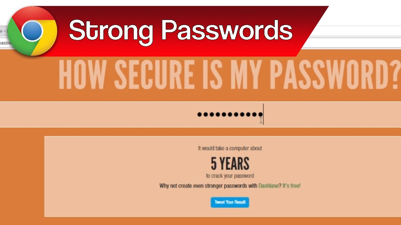 Strong Passwords, Strong Password Tips & Password Strength Checker | How  Secure is Your Password?
