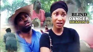 Blind Dancer Season 2 - Latest Nigerian Nollywood Movie