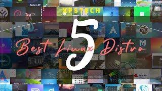 Top 5 Best Linux Distros : Early 2020  [Windows Alternative]