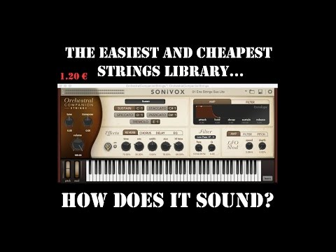 The Cheapest Strings Library – How does it sound? SONIVOX ORCHESTRAL COMPANION STRINGS