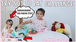 2 1/2 YEARS OLD TRY NOT TO EAT CHALLENGE | WATCH TILL THE END | NAINTINDIHAN BA NYA?