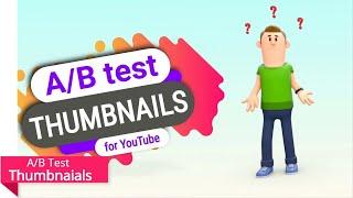 A/B Test YouTube Thumbnail 📊 Split Test Thumbnails 🔥