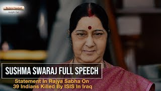 Sushma Swaraj full speech MEA confirms the death of 39 missing Indians in Iraq