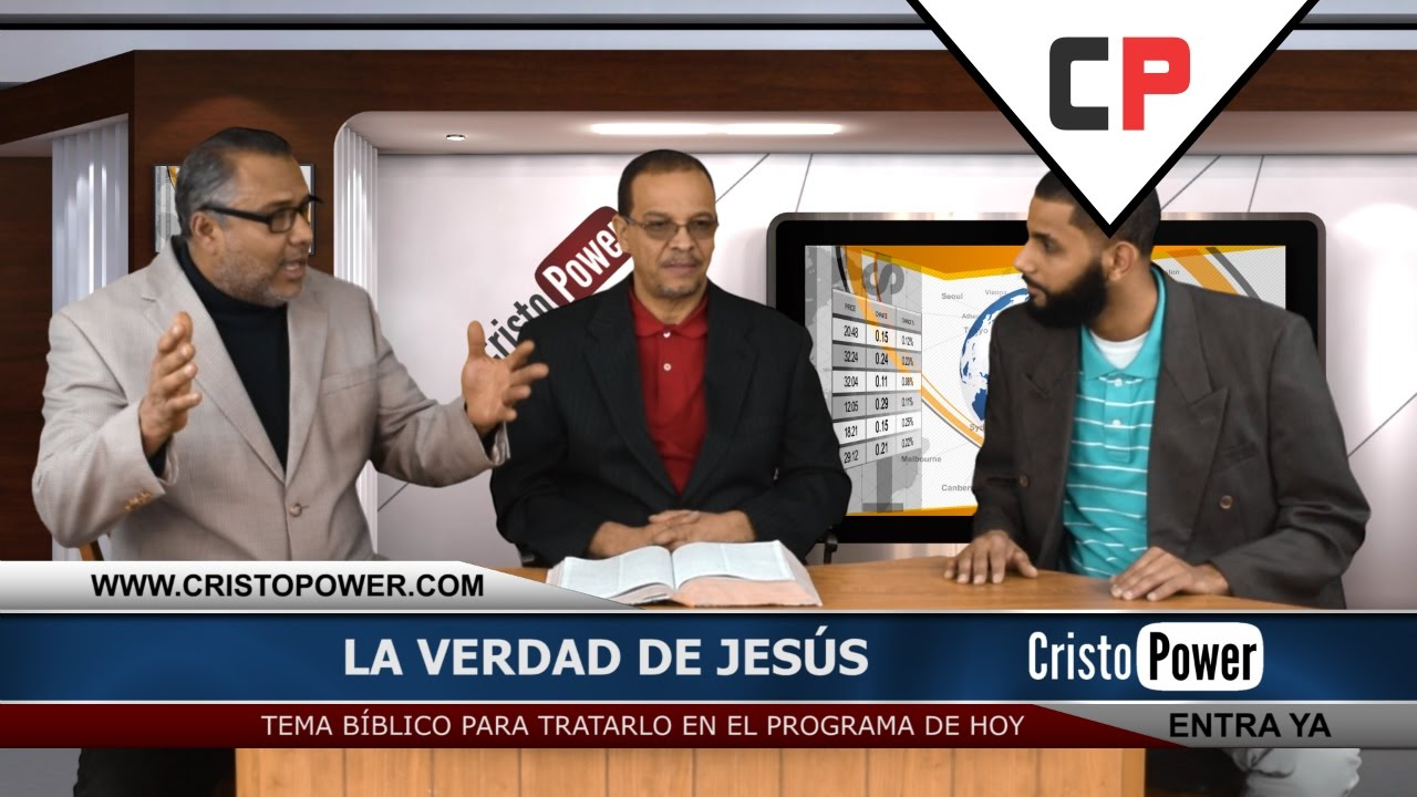 La Verdad De Jesús - Cristo Power TV