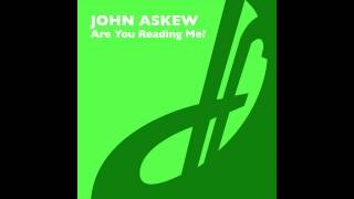 John Askew - Are You Reading Me?