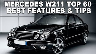 TOP 60 BEST LIFE HACKS FOR MERCEDES W211 / Top 60 Most Useful tips and interesting features for W211