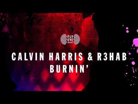 Calvin Harris & R3hab - Burnin' (Original Mix)