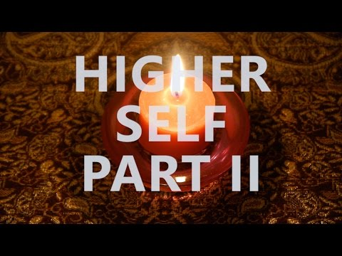 Hypnosis for Developing Your Higher Self Meeting Your Higher Self Part II