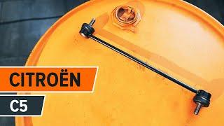 Jak wymienić łącznik stabilizatora przedniego w CITROËN C5 TUTORIAL | AUTODOC