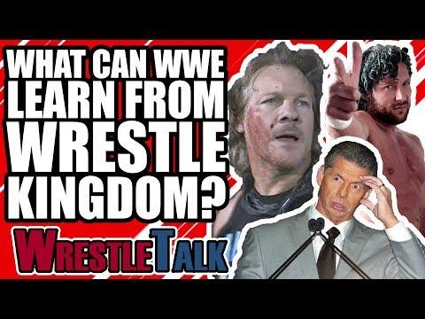 What Can WWE Learn From Wrestle Kingdom 12? | WrestleTalk Opinion