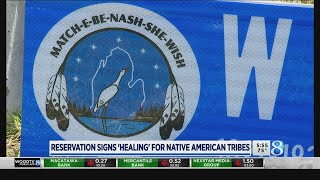 Kzoo reservation signs 'healing' for Gun Lake Tribe