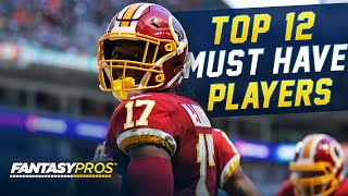 Top 12 Must-Have Players for 2020 (Fantasy Football)