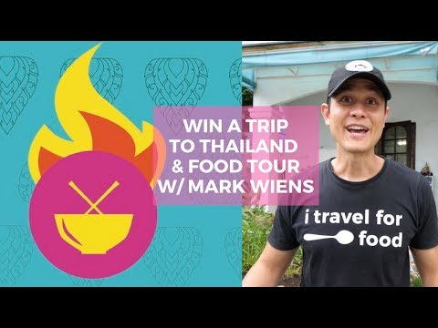 Win A Trip To Thailand And Eat With Mark Wiens!