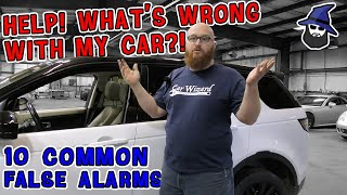 What's wrong with my car! The CAR WIZARD shares 10 common false alarms & problems your car can have