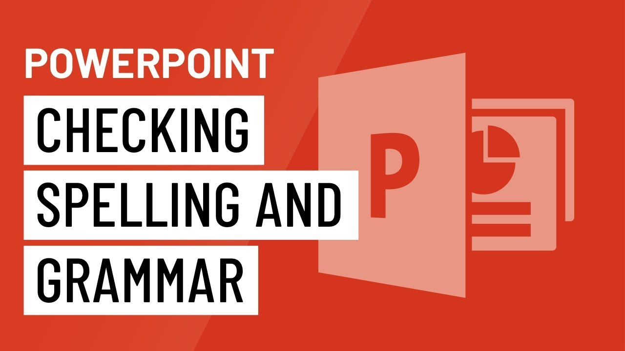 PowerPoint: Checking Spelling and Grammar