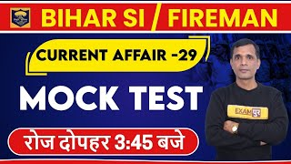 Bihar SI/Fireman || By Brajesh SIR || Class 29 || Current Affairs || MOCK TEST