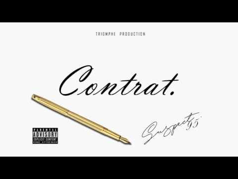 Suspect 95 - Contrat (Prod by Roch Arthur)
