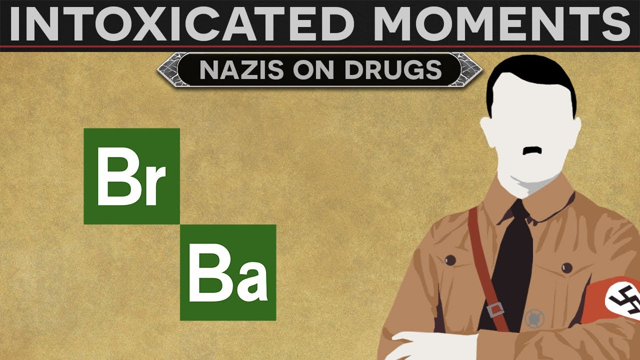 Intoxicated Moments in History - Nazis on Drugs