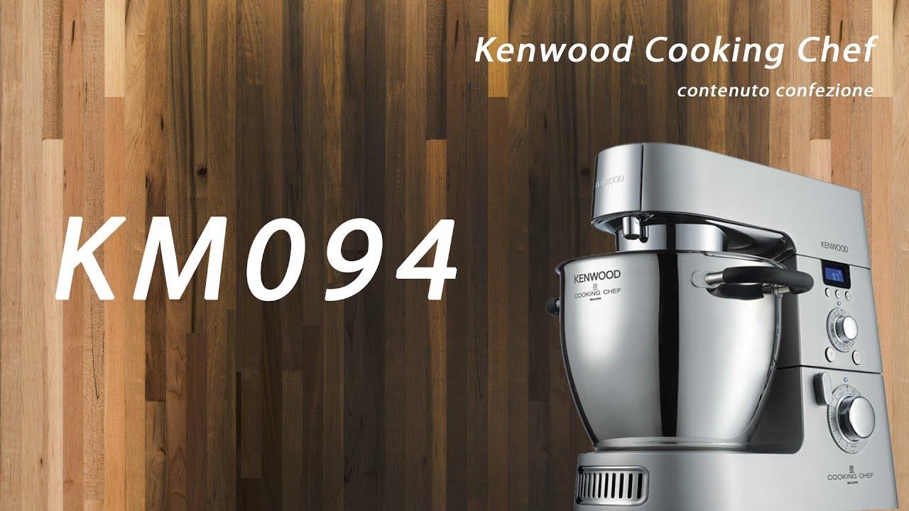 Video Kenwood Cooking Chef KM094 contenuto confezione - YouTube