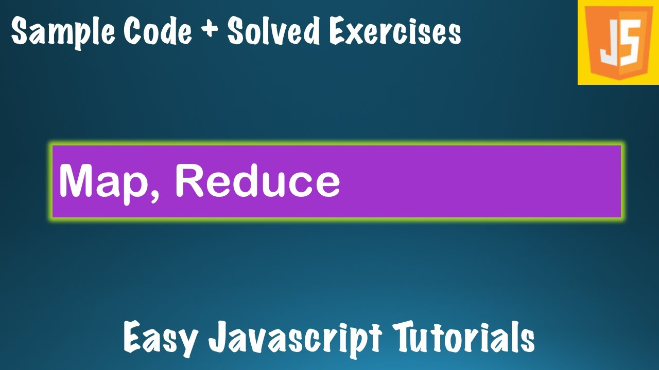 Javascript Course Lessons - #10 - Array functions - Map, reduce - JS Basics sample code