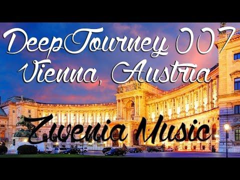 ♫ Deep House Video Mix 2015 #007   Vienna, Austria Timelapse HD