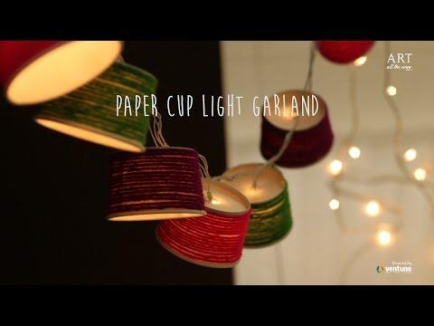 DIY : Paper Cup Light Garland (Home Decor)