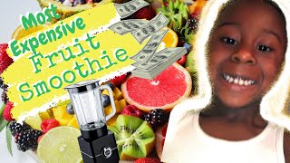 Kid Makes Most Expensive Smoothie