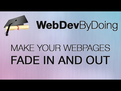 How To Make Your Web Pages Fade In And Out