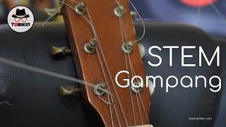 Cara Stem Gitar Mudah Dan Cepat